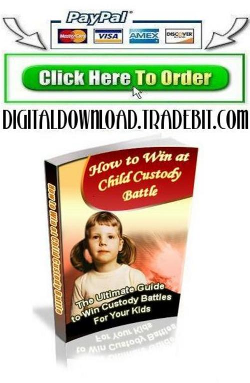 Product picture How to Win at Child Custody Battle