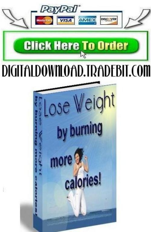 Product picture Lose Weight By Burning More Calories